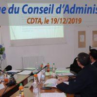 Les membres du  conseil d'administration du CDTA se sont réunis  le 19 décembre 2019 au siège du CDTA